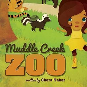 Muddle Creek Zoo   [Chera Taber]