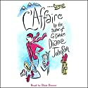 L'Affaire Audiobook by Diane Johnson Narrated by Kate Reading