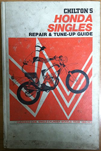 Chilton'S Repair And Tune-Up Guide For Honda Singles, 1963-1972