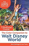 The Unofficial Guide: The Color Companion to Walt Disney World
