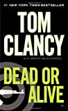 Dead or Alive (Jack Ryan, Jr, Book 2)
