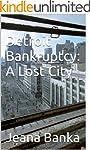 Detroit Bankruptcy: A Lost City (Home...