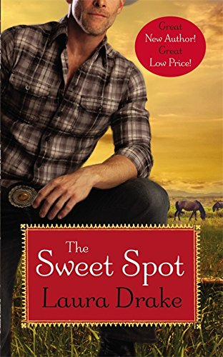 Image of The Sweet Spot (Sweet on a Cowboy)