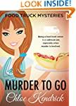MURDER TO GO (Food Truck Mysteries Bo...