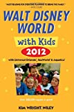 Fodors Walt Disney World with Kids 2012: with Universal Orlando, SeaWorld & Aquatica (Travel Guide)