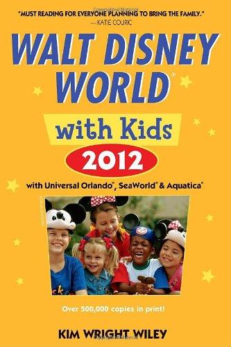 Fodor's Walt Disney World with Kids 2012: with Universal Orlando, SeaWorld & Aquatica (Travel Guide)