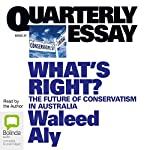 What's Right?: The Future of Conservatism in Australia | Waleed Aly
