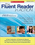 img - for The Fluent Reader in Action, Grades PreK-4: A Close-Up Look Into 15 Diverse Classrooms   [FLUENT READER IN AC-GRD PREK-4] [Paperback] book / textbook / text book