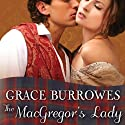 The MacGregor's Lady: MacGregor Trilogy, Book 3 Audiobook by Grace Burrowes Narrated by Roger Hampton