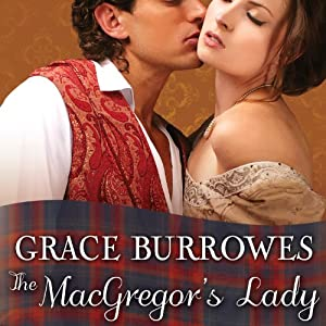 The MacGregor's Lady: MacGregor Trilogy, Book 3 | [Grace Burrowes]