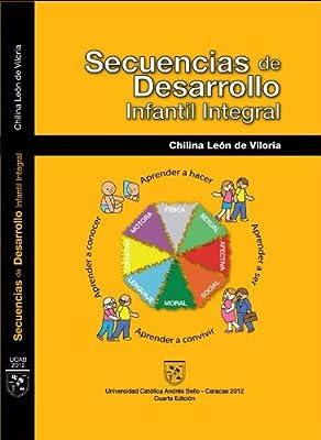 Secuencias de Desarrollo Infantil Integral (Spanish Edition)