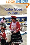 Katie Goes to Peru