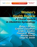 img - for Women's Health Review: A Clinical Update in Obstetrics - Gynecology (Expert Consult - Online and Print), 1e book / textbook / text book