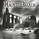 img - for The Haunted Realm 2013 Wall Calendar book / textbook / text book