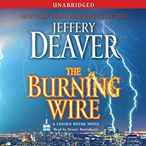 The Burning Wire: A Lincoln Rhyme Novel | [Jeffery Deaver]