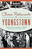 Classic Restaurants of Youngstown (American Palate)