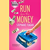 Run for the Money | [Stephanie Feagan]
