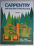 Carpentry and Building Construction Revised (0870023276) by John Louis Feirer