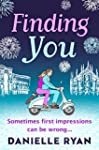 Finding You: A feel-good love story s...