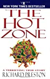 The Hot Zone: A Terrifying True Story (0385495226) by Richard Preston
