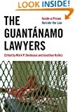 The Guantánamo Lawyers: Inside a Prison Outside the Law