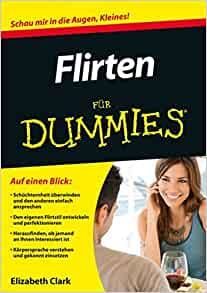 Flirten für Dummies Book Download