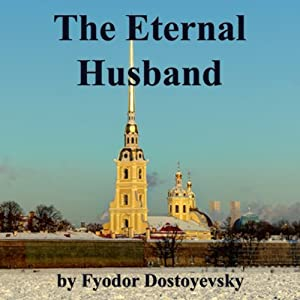 The Eternal Husband Audiobook