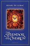 img - for The Splendor of the Church book / textbook / text book