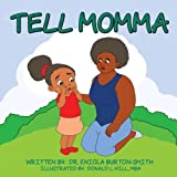 img - for Tell Momma book / textbook / text book