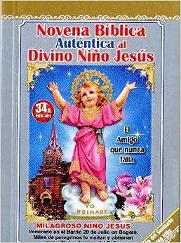 Novena Biblica Al Divino Nino Jesus (Spanish Edition): 9789586540094