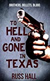 img - for To Hell and Gone in Texas book / textbook / text book