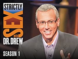 Strictly Sex with Dr. Drew Season 1