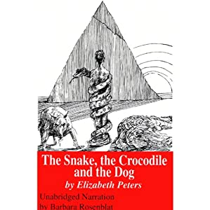The Snake, the Crocodile, and the Dog: The Amelia Peabody Series, Book 7 | [Elizabeth Peters]