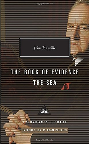 The Book of Evidence, the Sea (Everyman's Library (Cloth))