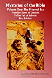 img - for Mysteries of the Bible: The Primeval Era: The Dawn of Creation to the Fall of Babylon book / textbook / text book