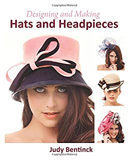 Book Cover: Designing and Making Hats and Headpieces