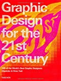 Graphic Design of the 21st Century. (3822816051) by Charlotte Fiell