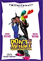 Don't Be a Menace to South Central While Drinking Your Juice in the Hood by Miramax