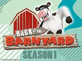 Back at the Barnyard - Season 1