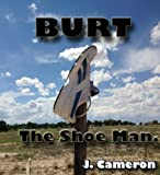 img - for Burt the Shoe Man book / textbook / text book