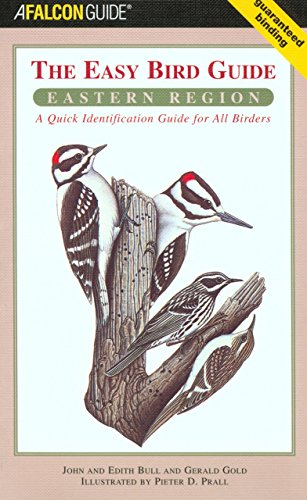 Easy Bird Guide: Eastern Region: A Quick Identification Guide For All Birders (Birding Series)