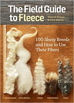 The Field Guide to Fleece by Deborah Robson & Carol Ekarius