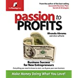 Passion to Profits: Business for New Entrepreneurs