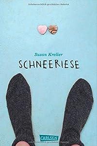 """""""Schneeriese"""" - Deutscher Jugendliteraturpreis Kategorie """"Jugendbuch"""""""