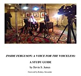 img - for Inside Ferguson: A Voice for the Voiceless: A Study Guide book / textbook / text book