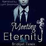 Meeting Eternity: The Sullivan Vampires, Volume 1: Books 1-3 | Bridget Essex