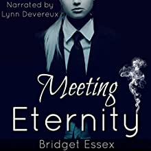 Meeting Eternity: The Sullivan Vampires, Volume 1: Books 1-3 Audiobook by Bridget Essex Narrated by Lynn Devereux