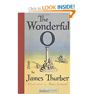 The Wonderful O (Childrens Collection) James Thurber and Marc Simont