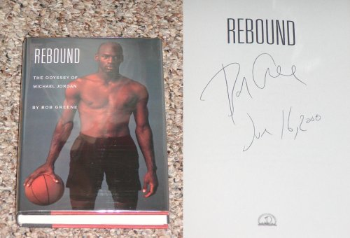 Rebound: The Odyssey of Michael Jordan, Bob  Greene