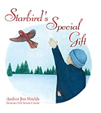 (FREE on 11/22) Starbird's Special Gift by Jim Shields - http://eBooksHabit.com